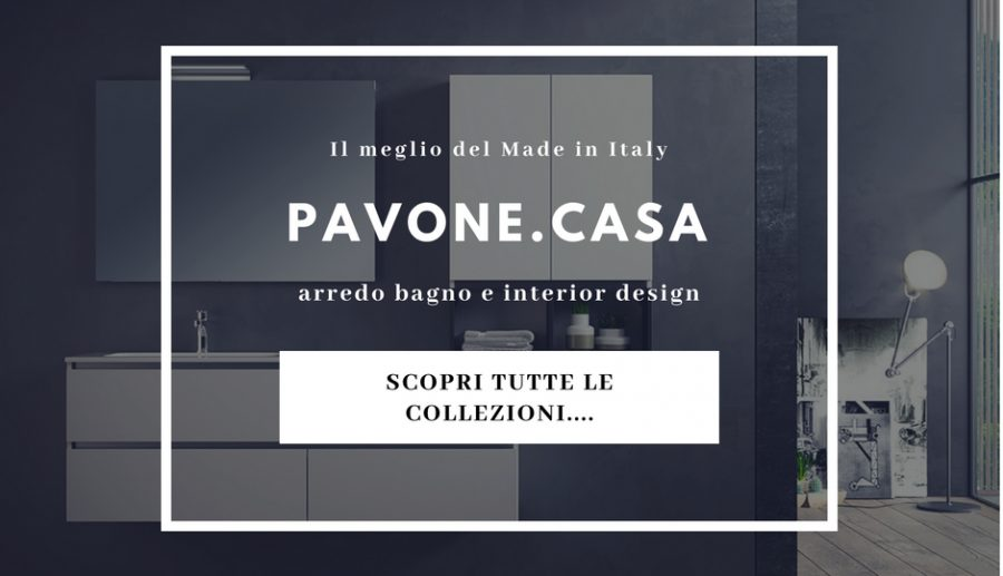 Pavone Casa - Arredamento bagno e design Made in italy